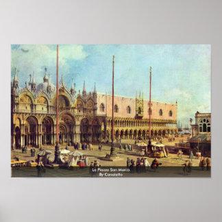 Poster La Piazza San Marco. Par Canaletto