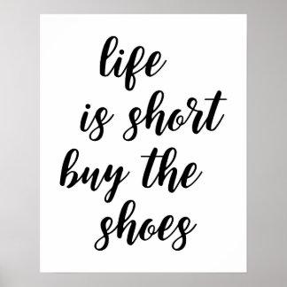 Poster La vie est achat court l'affiche de chaussures