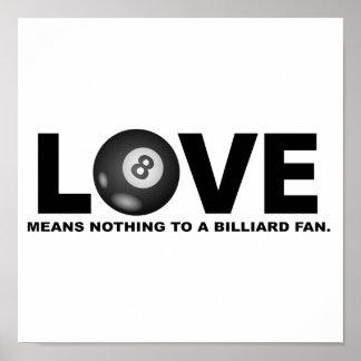 Poster L'amour ne signifie rien à une fan de billard