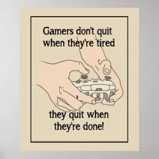 Poster Le Gamer drôle ne stoppent pas quand ils sont