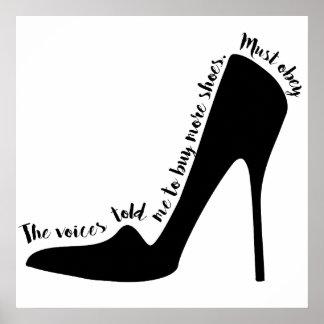 Poster Les voix m'ont indiqué pour acheter des chaussures
