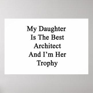 Poster Ma fille est la meilleure architecte et je suis
