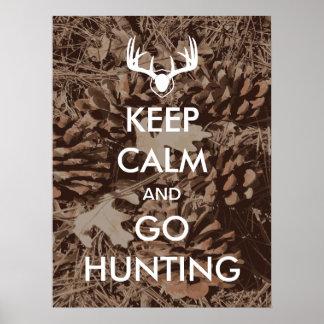 Poster Maintenez calme et allez à la chasse l'affiche de