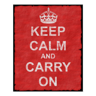 Poster Maintenez calme et continuez le cru