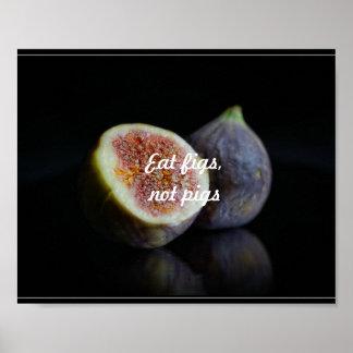 Poster Mangez les figues, pas porcs