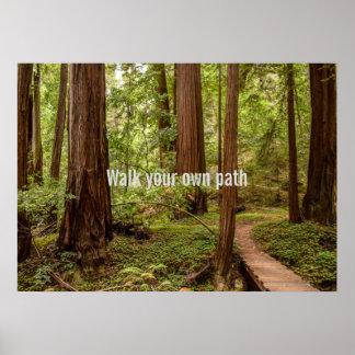 Poster Marchent votre propre chemin