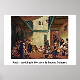 Poster Mariage juif au Maroc par Eugene Delacroix