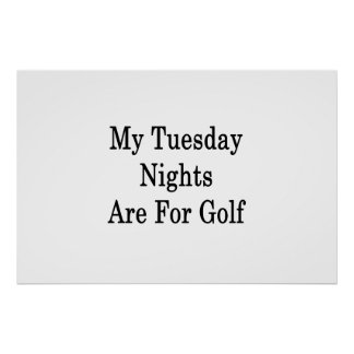 Poster Mes mardi soirs sont pour le golf