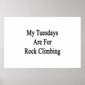 Poster Mon mardi est pour l'escalade de roche