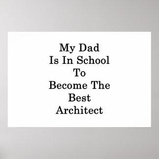 Poster Mon papa est à l'école à devenir le meilleur