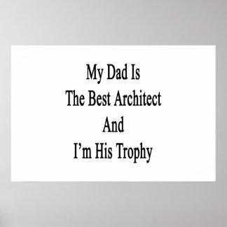 Poster Mon papa est le meilleur architecte et je suis son