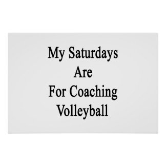 Poster Mon samedi est pour le volleyball de entraînement