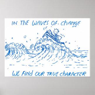 Poster Motivational affiche Waves ou change