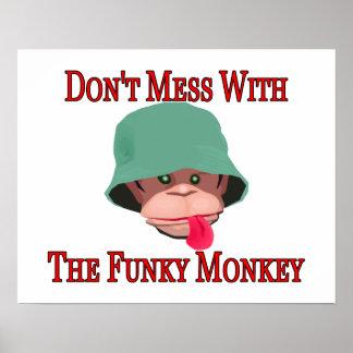 Poster Ne salissez pas avec le singe génial