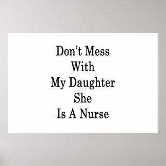 Poster Ne salissez pas avec ma fille qu'elle est une