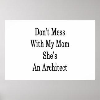 Poster Ne salissez pas avec ma maman qu'elle est une