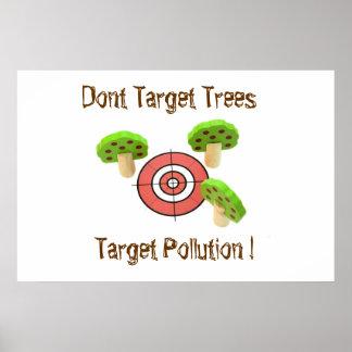 Poster Ne visez pas les arbres, pollution de cible