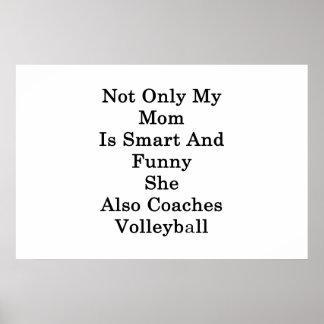 Poster Non seulement ma maman est futée et drôle elle