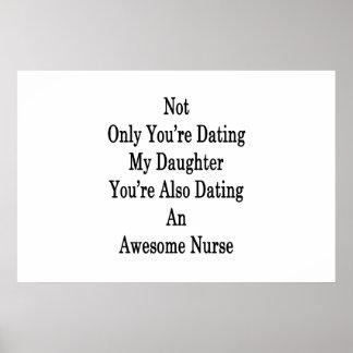 Poster Non seulement vous datez ma fille que vous êtes