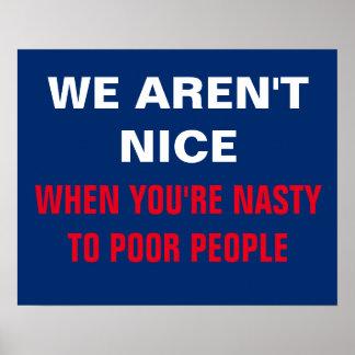 Poster Nous ne sommes pas Nice quand vous êtes méchants à