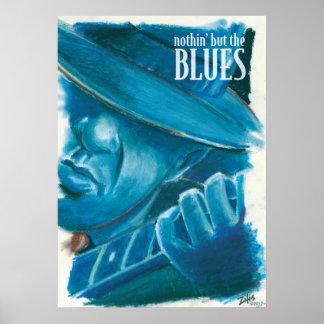 Poster Nuthin mais les Bleus-Lrg