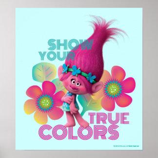 Poster Pavot des trolls | - montrez vos couleurs vraies