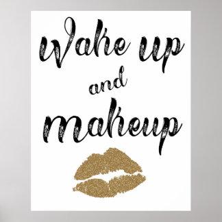 Poster Réveillez-vous et le maquillage 24 x 30