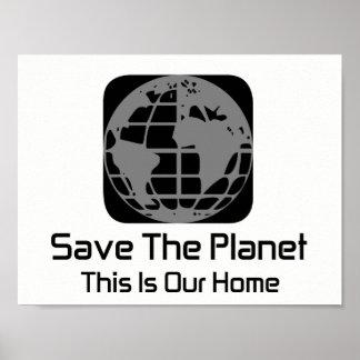 """Poster """"Sauvez la planète, ceci est notre"""" affiche à la"""