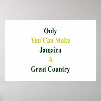 Poster Seulement vous pouvez faire à la Jamaïque un grand