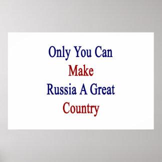 Poster Seulement vous pouvez faire à la Russie un grand