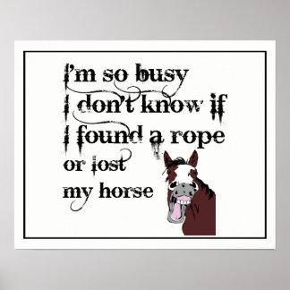 Poster Si occupé a trouvé une corde ou a perdu ma