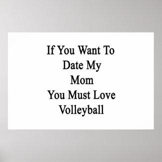 Poster Si vous voulez jusqu'à présent ma maman vous devez