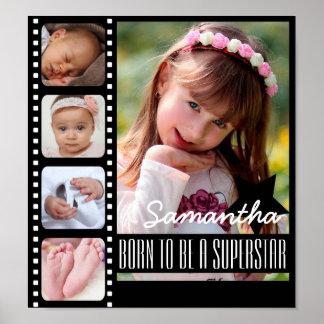 Poster Soutenu pour être une photo de superstar