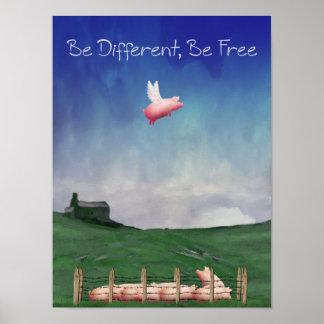 Poster Soyez différent, soyez affiche libre