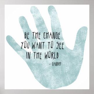 Poster Soyez la main de changement