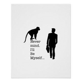 Poster Soyez moi-même affiche de singe