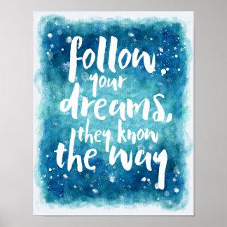 Poster Suivez votre citation de rêves