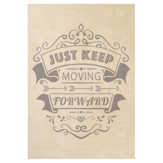 Poster Sur Bois Continuez à avancer, affiche de motivation de