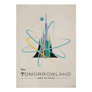 Poster Tomorrowland : Faites l'avenir
