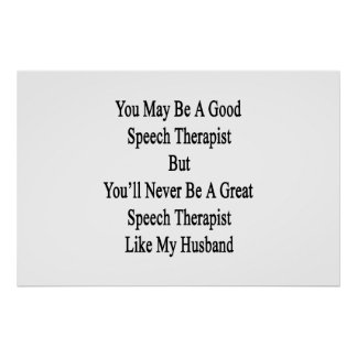 Poster Vous pouvez être un bon orthophoniste mais vous