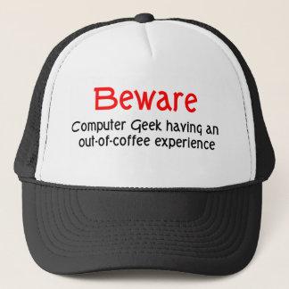 Prenez garde du casquette de geek d'ordinateur