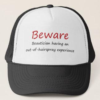 Prenez garde du casquette d'esthéticien