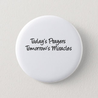 Prières d'aujourd'hui badge rond 5 cm