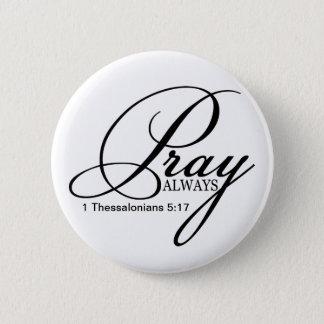 Priez le bouton toujours fait sur commande badge rond 5 cm