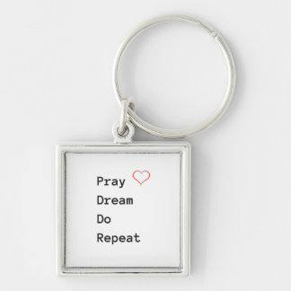 Priez le rêve répètent - le porte - clé porte-clés