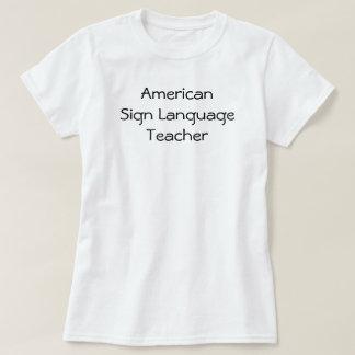 Professeur d'ASL T-shirt