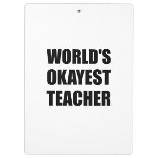Professeur d'Okayest des mondes Porte-bloc