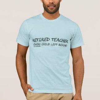 Professeur retraité CHAQUE enfant laissé T-shirt
