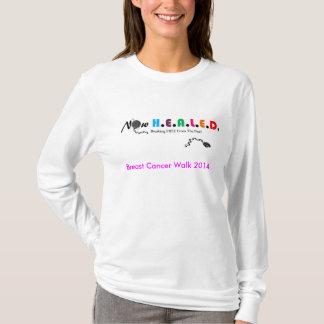 Promenade maintenant GUÉRIE T de cancer du sein T-shirt