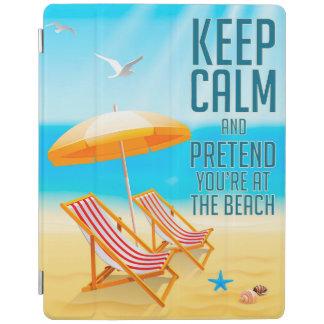 Protection iPad Gardez le calme et feignez-vous sont à la plage